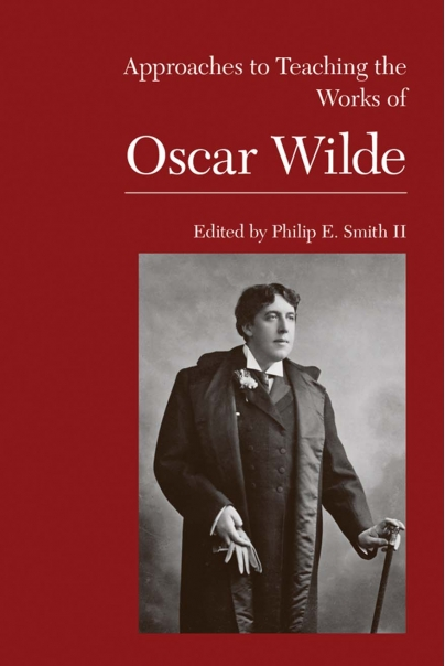 Approaches to Teaching the Works of Oscar Wilde Cover