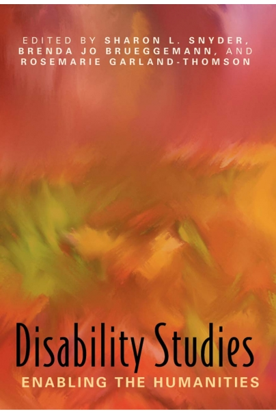 Disability Studies: Enabling the Humanities Cover