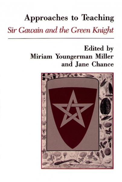 Approaches to Teaching Sir Gawain and the Green Knight Cover
