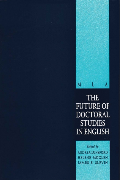 The Future of Doctoral Studies in English Cover