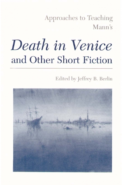 Approaches to Teaching Mann's Death in Venice and Other Short Fiction Cover