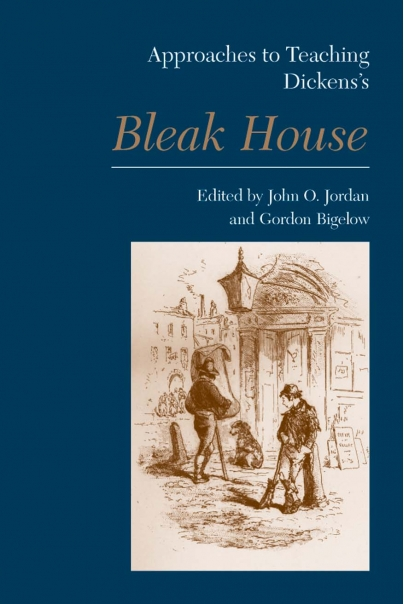Approaches to Teaching Dickens's Bleak House Cover