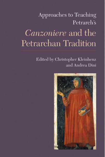 Approaches to Teaching Petrarchs Canzoniere and the Petrarchan Tradition Cover
