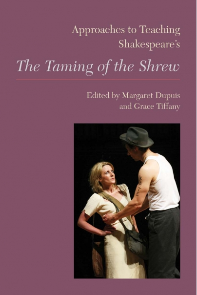 Approaches to Teaching Shakespeares The Taming of the Shrew Cover