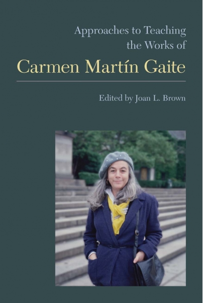 Approaches to Teaching the Works of Carmen Martn Gaite Cover
