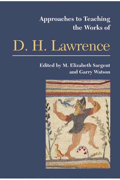 Approaches to Teaching the Works of D. H. Lawrence Cover