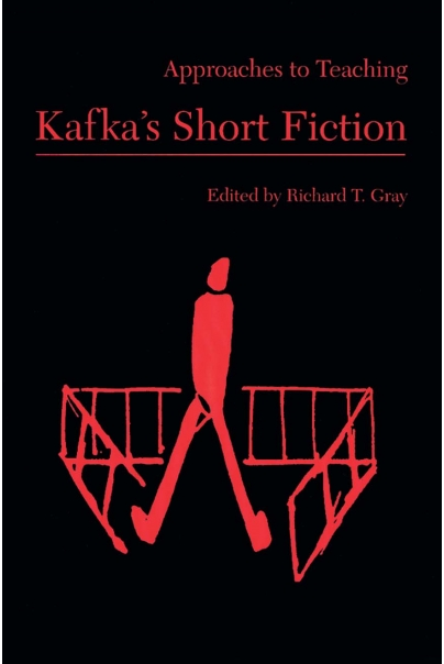 Approaches to Teaching Kafka's Short Fiction Cover