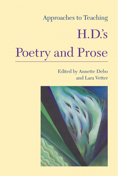 Approaches to Teaching H.D.s Poetry and Prose Cover