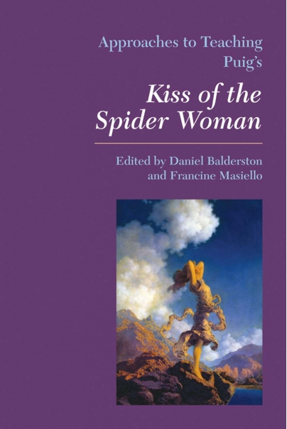 Approaches to Teaching Puig's Kiss of the Spider Woman Cover