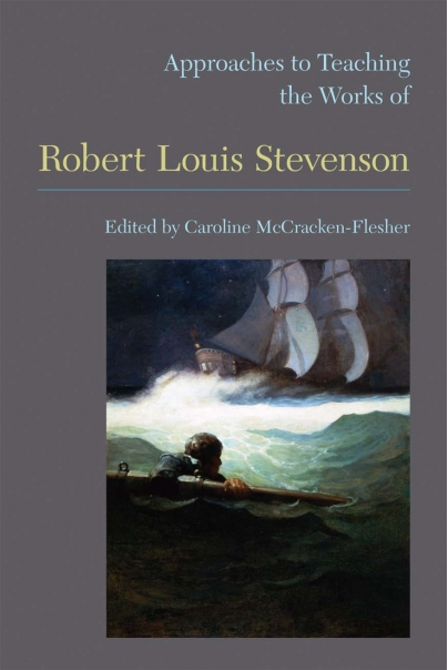 Approaches to Teaching the Works of Robert Louis Stevenson Cover