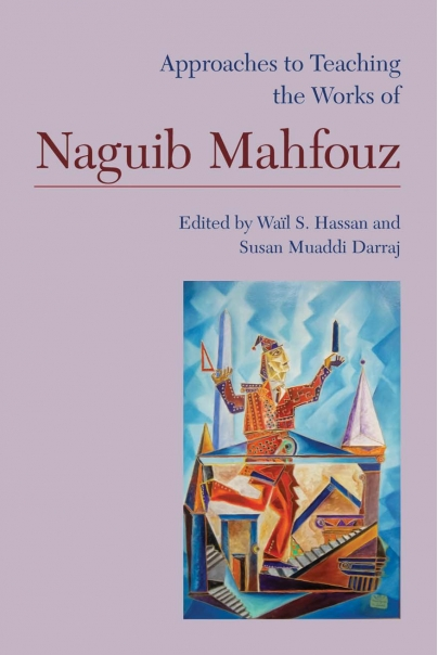 Approaches to Teaching the Works of Naguib Mahfouz Cover