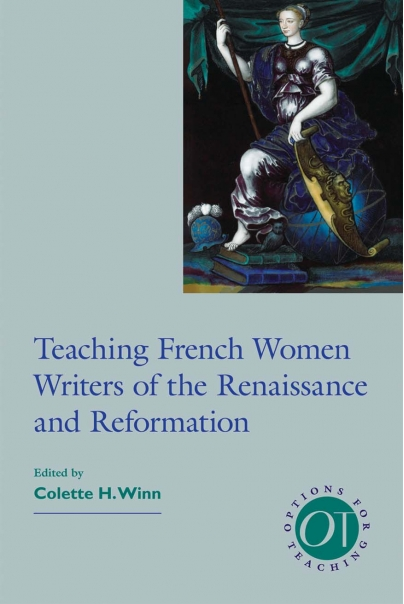 Teaching French Women Writers of the Renaissance and Reformation Cover