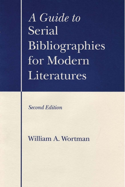 A Guide to Serial Bibliographies for Modern Literatures (2nd edition) Cover
