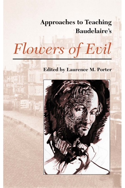 Approaches to Teaching Baudelaire's Flowers of Evil Cover