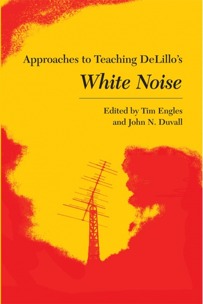 Approaches to Teaching DeLillo's White Noise Cover
