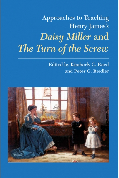 Approaches to Teaching Henry James's Daisy Miller and The Turn of the Screw Cover