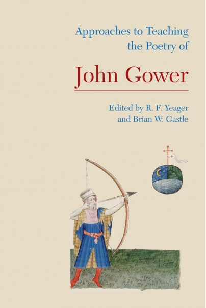 Approaches to Teaching the Poetry of John Gower Cover