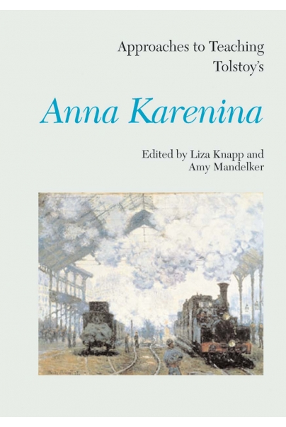 Approaches to Teaching Tolstoy's Anna Karenina Cover