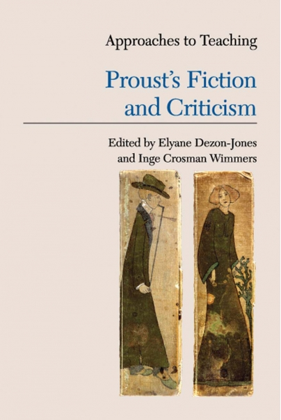 Approaches to Teaching Proust's Fiction and Criticism Cover