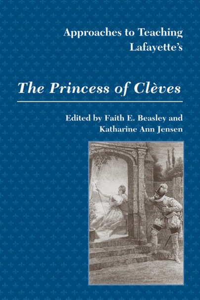 Approaches to Teaching Lafayette's The Princess of Clves Cover