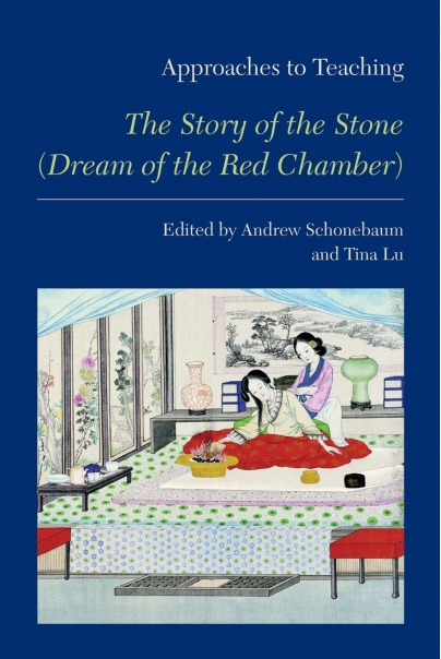 Approaches to Teaching The Story of the Stone (Dream of the Red Chamber) Cover
