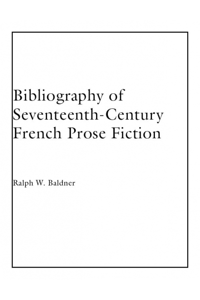 Bibliography of Seventeenth-Century French Prose Fiction Cover