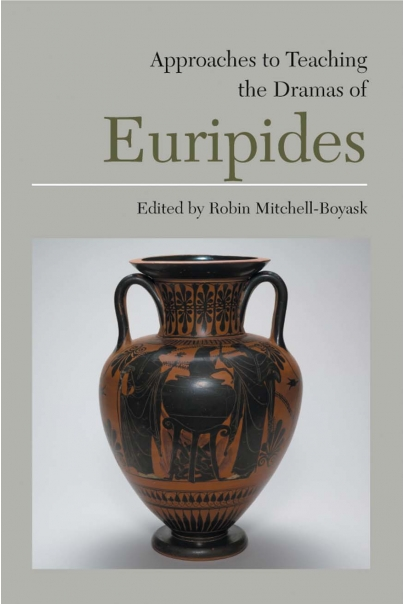 Approaches to Teaching the Dramas of Euripides Cover