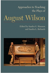 Approaches to Teaching the Plays of August Wilson Cover