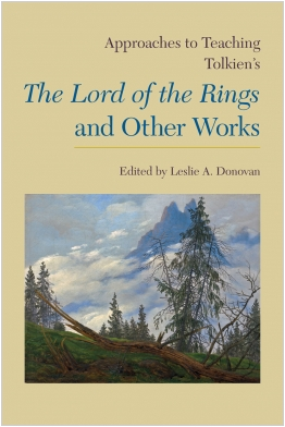 Approaches to Teaching Tolkien's Lord of the Rings and Other Works Cover