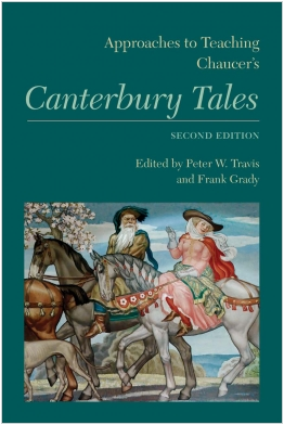 Approaches to Teaching Chaucer's Canterbury Tales Second Edition